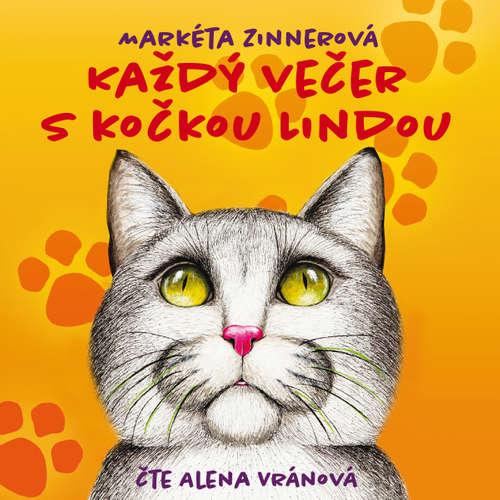 Audiokniha Každý večer s kočkou Lindou - Markéta Zinnerová - Alena Vránová