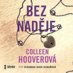 Audiokniha Bez naděje - Colleen Hoover - Veronika Khek Kubařová