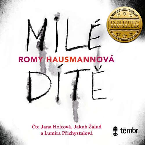 Audiokniha Milé dítě - Romy Hausmannová - Jana Holcová