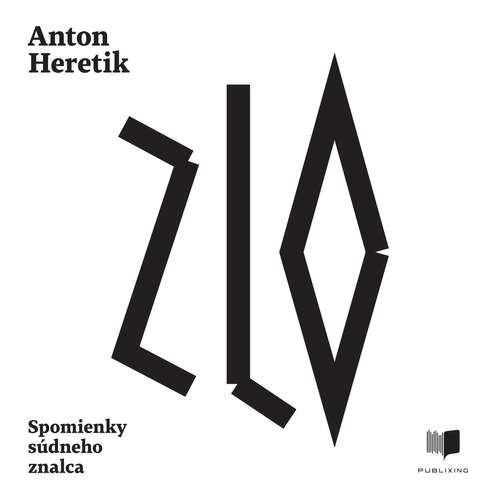 Audiokniha Zlo - Anton Heretik - Pavol Michalka