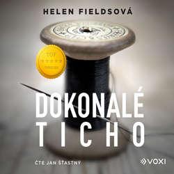 Audiokniha Dokonalé ticho - Helen Fieldsová - Jan Šťastný