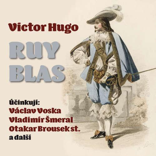 Audiokniha Ruy Blas - Victor Hugo - Otakar Brousek