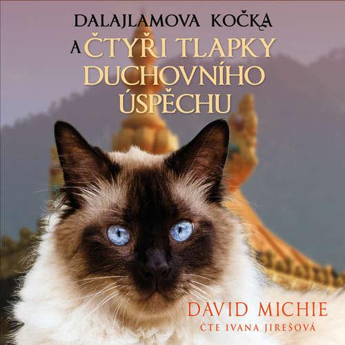 Audiokniha Dalajlamova kočka a čtyři tlapky duchovního úspěchu - David Michie - Ivana Jirešová