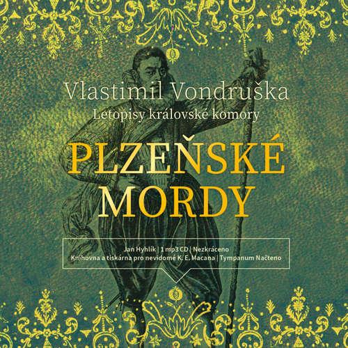Audiokniha Plzeňské mordy - Vlastimil Vondruška - Jan Hyhlík