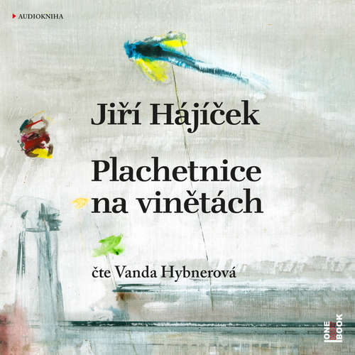 Audiokniha Plachetnice na vinětách - Jiří Hájíček - Vanda Hybnerová