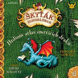 Audiokniha Hrdinův atlas smrtících draků - Cressida Cowell - David Novotný