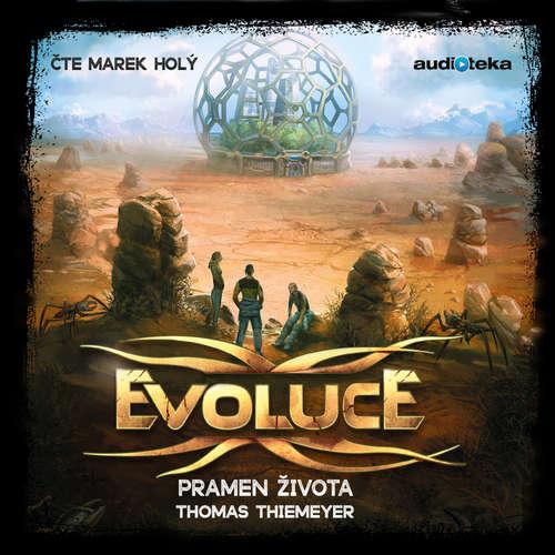 Audiokniha Evoluce - Pramen života - Thomas Thiemeyer - Marek Holý