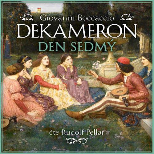 Audiokniha Dekameron - Den sedmý - Giovanni Boccaccio - Rudolf Pellar