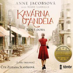 Audiokniha Kavárna U Anděla 1: Nová doba - Anne Jacobsová - Zuzana Slavíková