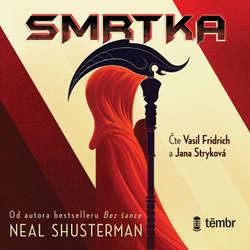 Audiokniha Smrtka - Neal Shusterman - Vasil Fridrich