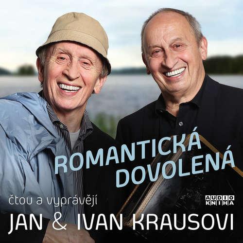 Audiokniha Romantická dovolená - Ivan Kraus - Ivan Kraus