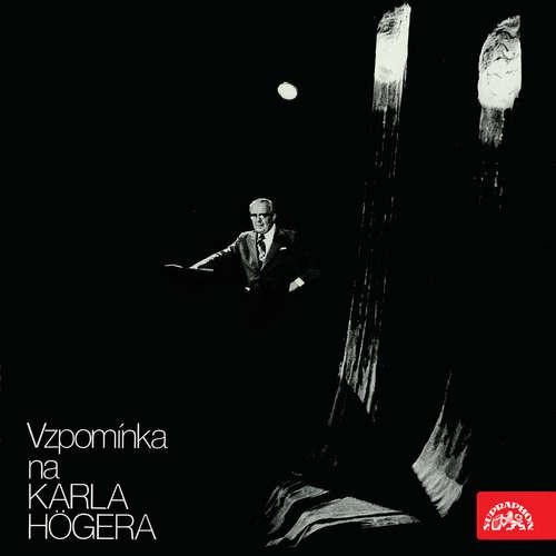 Audiokniha Vzpomínka na Karla Högera - František Hrubín - Karel Höger