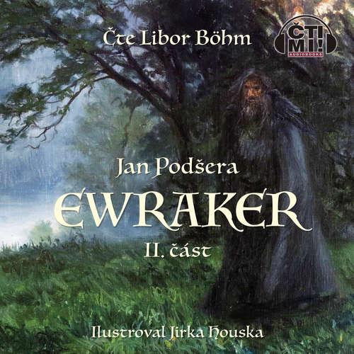 Audiokniha Ewraker II - Jan Podšera - Libor Böhm