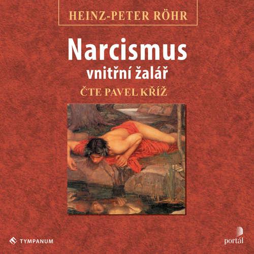 Audiokniha Narcismus - vnitřní žalář - Heinz-Peter Röhr - Pavel Kříž