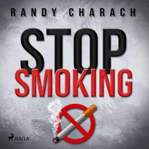 Audiobook Stop Smoking (EN) - Randy Charach - Randy Charach