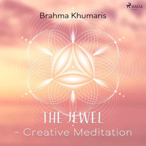 Audiobook The Jewel - Creative Meditation (EN) - Brahma Khumaris - Brahma Khumaris