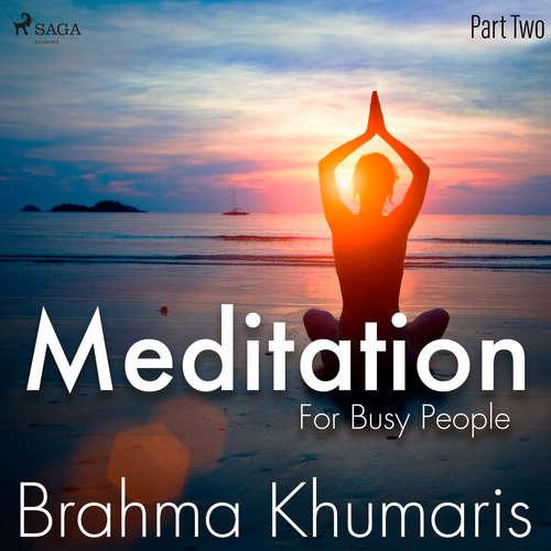 Audiobook Meditation For Busy People - Part Two (EN) - Brahma Khumaris - Brahma Khumaris