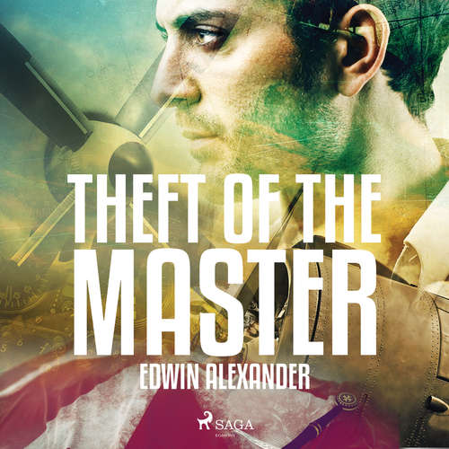Audiobook Theft of the Master (EN) - Edwin Alexander - Alex Jennings