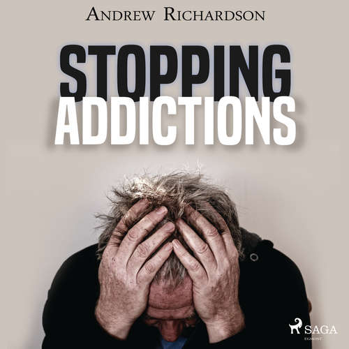 Audiobook Stopping Addictions (EN) - Andrew Richardson - Andrew Richardson