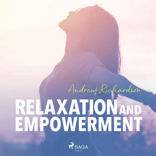 Audiobook Relaxation and Empowerment (EN) - Andrew Richardson - Andrew Richardson