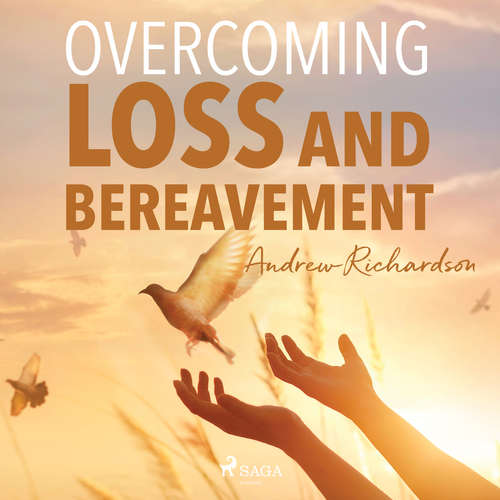 Audiobook Overcoming Loss and Bereavement (EN) - Andrew Richardson - Andrew Richardson