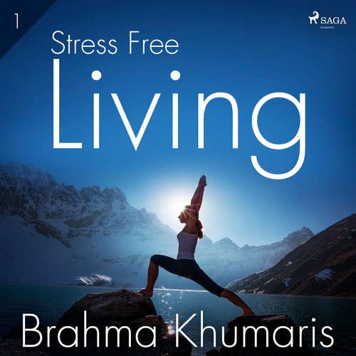 Audiobook Stress Free Living 1 (EN) - Brahma Khumaris - Brahma Khumaris