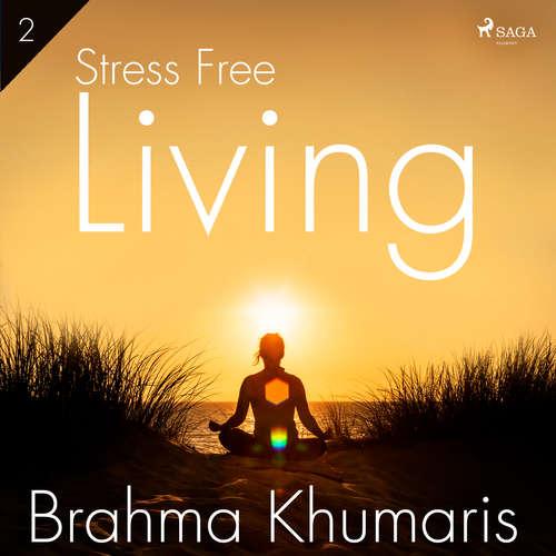Audiobook Stress Free Living 2 (EN) - Brahma Khumaris - Brahma Khumaris