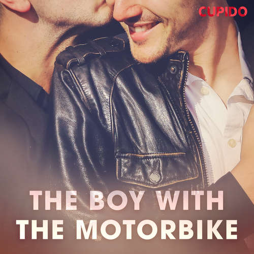 Audiobook The Boy with the Motorbike (EN) - Cupido And Others - Leo Horne