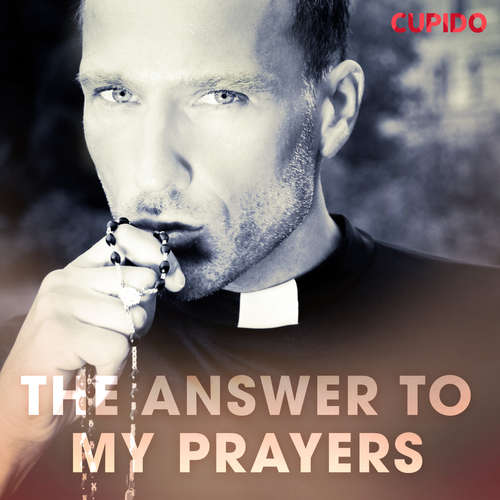 Audiobook The Answer to My Prayers (EN) - Cupido And Others - Leo Horne