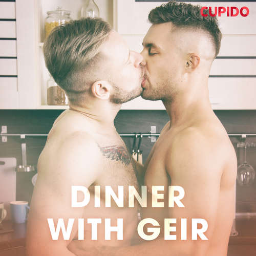 Audiobook Dinner with Geir (EN) - Cupido And Others - Leo Horne
