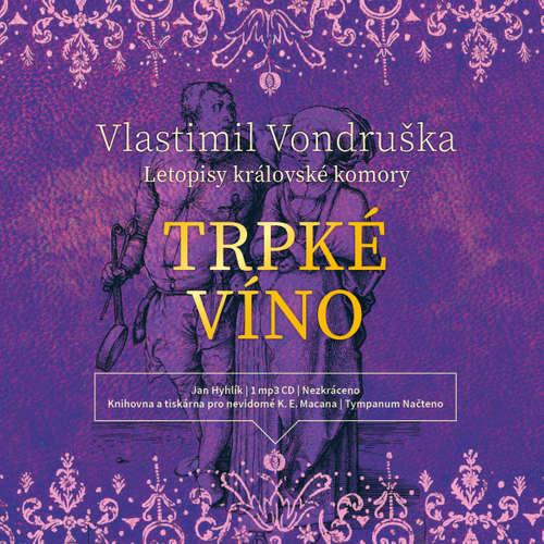 Audiokniha Trpké víno - Vlastimil Vondruška - Jan Hyhlík