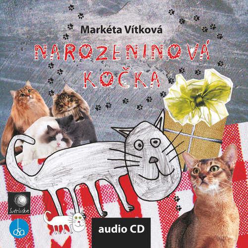 Audiokniha Narozeninová kočka - Markéta Vítková - Jan Bílek