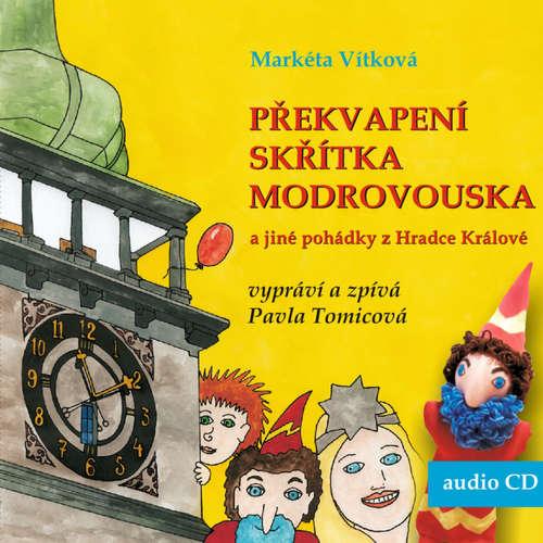 Audiokniha Překvapení skřítka Modrovouska - Markéta Vítková - Pavla Tomicová