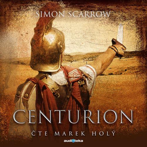 Audiokniha Centurion - Simon Scarrow - Marek Holý