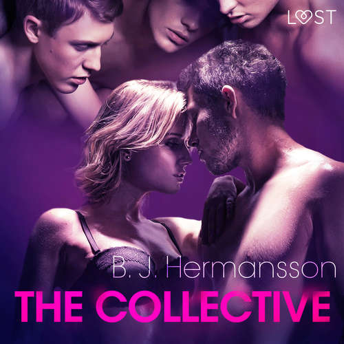 Audiobook The Collective - erotic short story (EN) - B. J. Hermansson - Lily Ward