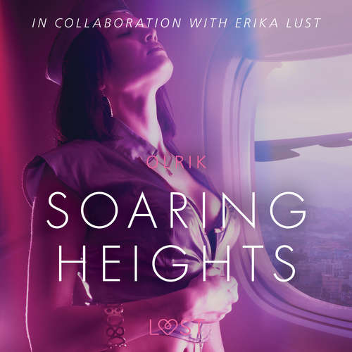 Audiobook Soaring Heights - erotic short story (EN) - – Olrik - Lily Ward
