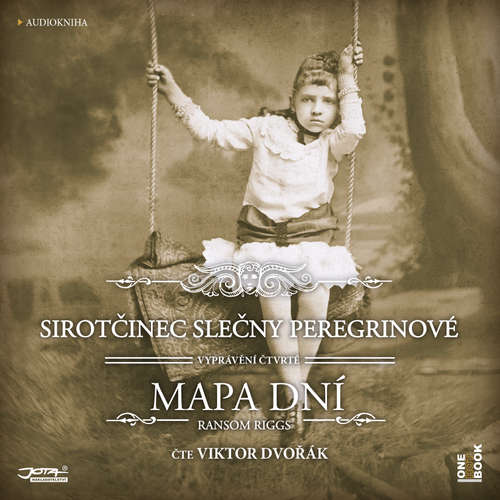 Audiokniha Sirotčinec slečny Peregrinové: MAPA DNÍ - Ransom Riggs - Viktor Dvořák