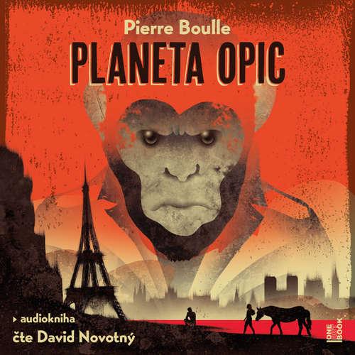 Audiokniha Planeta opic - Pierre Boulle - David Novotný
