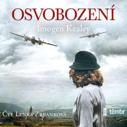 Audiokniha Osvobození - Imogen Kealey - Lenka Zbranková