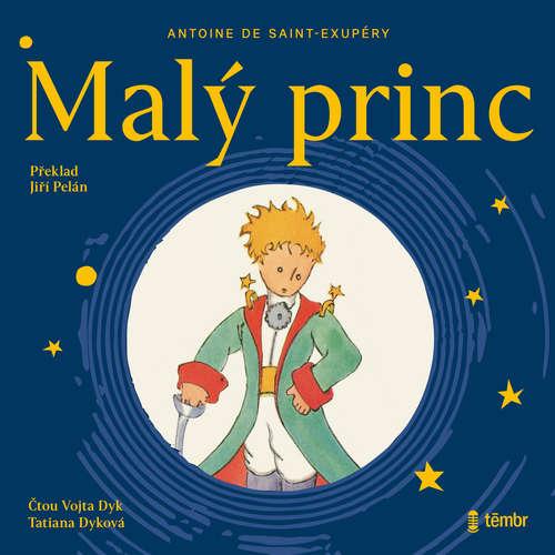 Audiokniha Malý Princ - Antoine de Saint-Exupéry - Tatiana Dyková