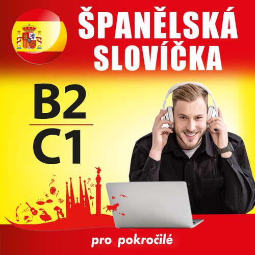 Audiokniha Španělská slovíčka B2, C1 - Tomáš Dvořáček - Rôzni Interpreti