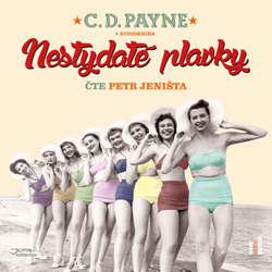 Audiokniha Nestydaté plavky - C. D. Payne - Petr Jeništa