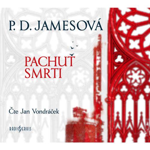 Audiokniha Pachuť smrti - Phylis Dorothy Jamesová - Jan Vondráček