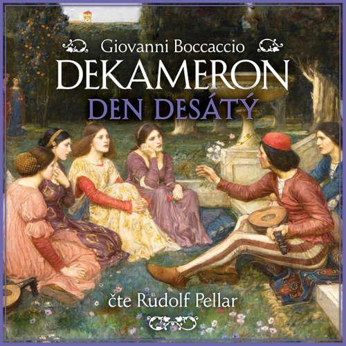 Audiokniha Dekameron - Den desátý - Giovanni Boccaccio - Rudolf Pellar