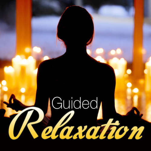 Audiobook Guided Relaxation (EN) - Randy Charach - Randy Charach