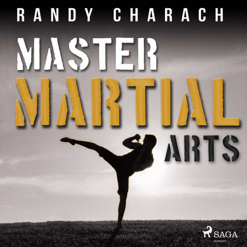Audiobook Master Martial Arts (EN) - Randy Charach - Randy Charach