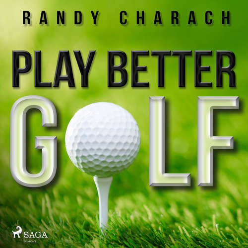 Audiobook Play Better Golf (EN) - Randy Charach - Randy Charach