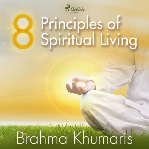 Audiobook 8 Principles of Spiritual Living (EN) - Brahma Khumaris - Sister Jayanti