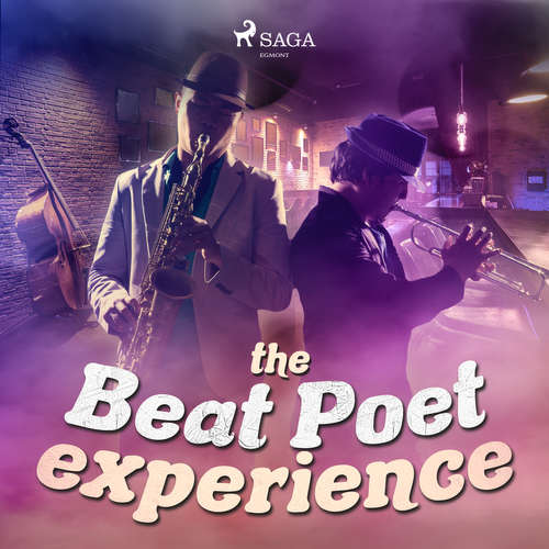 Audiobook The Beat Poet Experience (EN) - Beat Poet Experience - Dave O'kelly