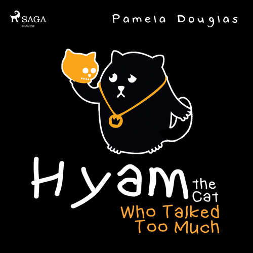 Audiobook Hyam the Cat Who Talked Too Much (EN) - Pamela Douglas - Pamela Douglas